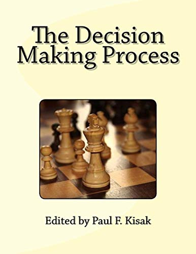 The Decision Making Process: Kisak, Edited by