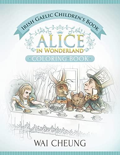 9781533567741: Irish Gaelic Children's Book: Alice in Wonderland (English and Irish Gaelic Edition)