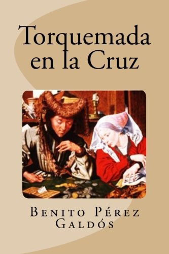 9781533570208: Torquemada en la Cruz (Spanish Edition)