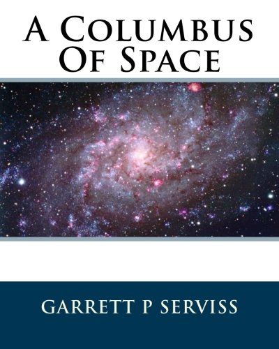 9781533570635: A Columbus Of Space