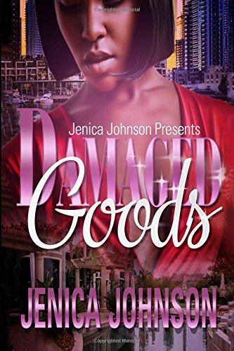 Damaged Goods: Johnson, Jenica