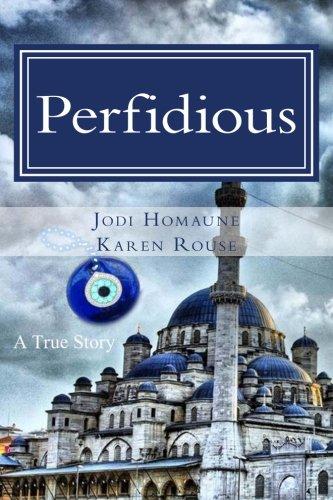 Perfidious: Jodi Homaune