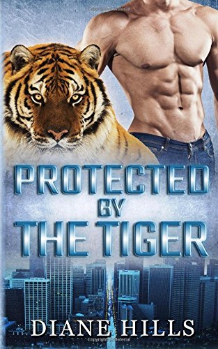 9781533578044: Protected by the Tiger: BBW Paranormal Shape Shifter Romance (The Tiger's Protection) (Volume 2)