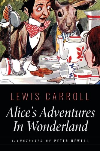 9781533579546: Alice's Adventures In Wonderland: Illustrated by Peter Newell