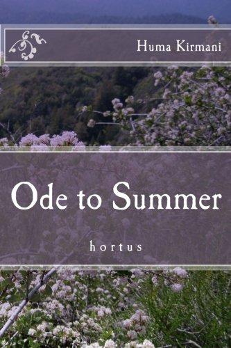 Ode to Summer: Hortus: Kirmani, Huma