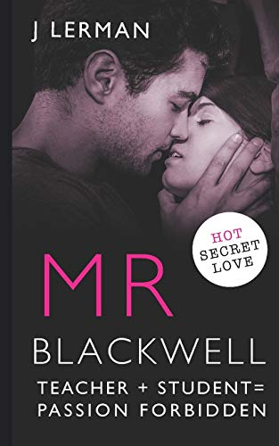 9781533587411: Mr Blackwell: Teacher Student Romance: Volume 5 (Ivy Series - Teacher Student Romance)