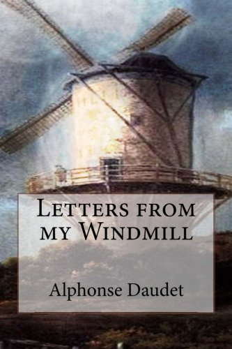 9781533588210: Letters from my Windmill