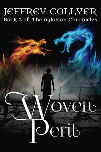 9781533591623: Woven Peril (The Aylosian Chronicles) (Volume 2)