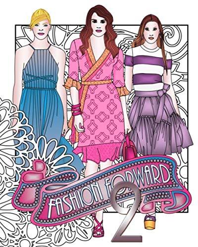 9781533594761: Fashion Forward 2 (Fashion Adult Coloring Book)