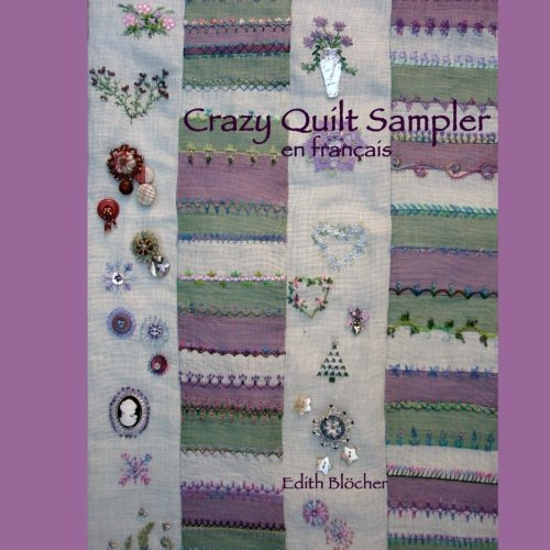 9781533596314: Crazy Quilt Sampler en Francais