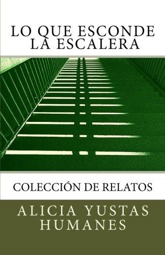 9781533596499: Lo que esconde la escalera (Spanish Edition)