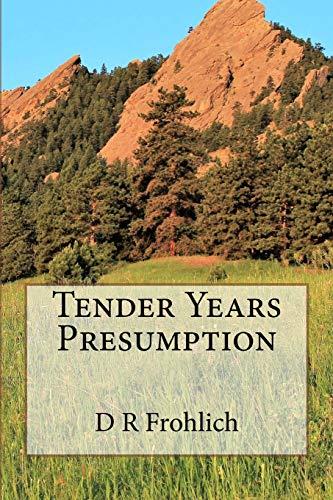 9781533597687: Tender Years Presumption