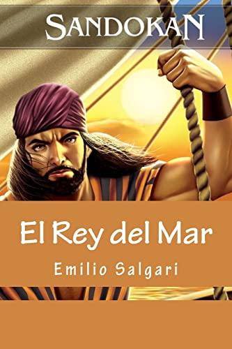 9781533598059: Sandokan: El Rey del Mar (Spanish Edition)