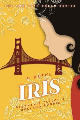 9781533599094: Iris: The American Dream Series Book One (Volume 1)