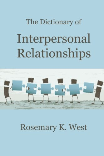 9781533599339: The Dictionary of Interpersonal Relationships