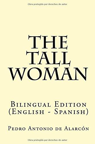 9781533603418: The tall woman: Bilingual Edition (English - Spanish) (Spanish Edition)