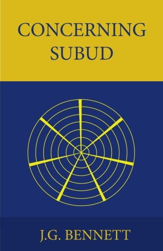 9781533606020: Concerning Subud: Revised Edition: Volume 5 (The Collected Works of J.G. Bennett)