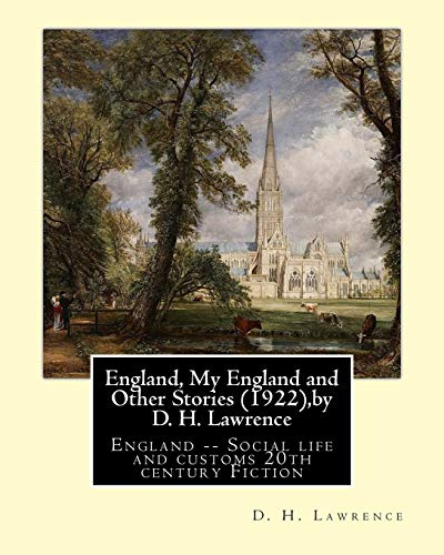 9781533609564: England, My England and Other Stories (1922),by D. H. Lawrence: England - Social life and customs 20th century Fiction
