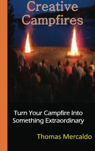 9781533612281: Creative Campfires: The Best Book to