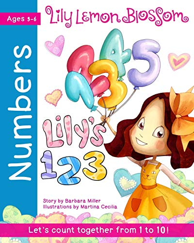 9781533612830: Lily Lemon Blossom Lily's 123 A Counting Book: Learn to Count from One to Ten
