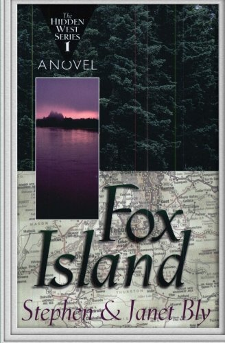 Fox Island (The Hidden West) (Volume 1): Bly, Stephen; Bly, Janet Chester