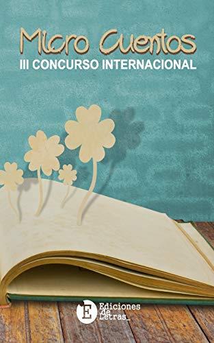 9781533615367: MicroCuentos III Concurso Internacional