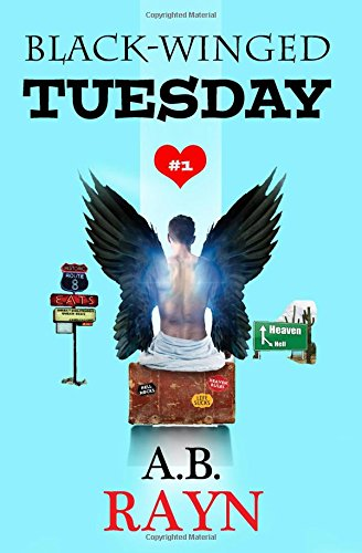 9781533617286: Black-Winged Tuesday (The Tuesday Series) (Volume 1)