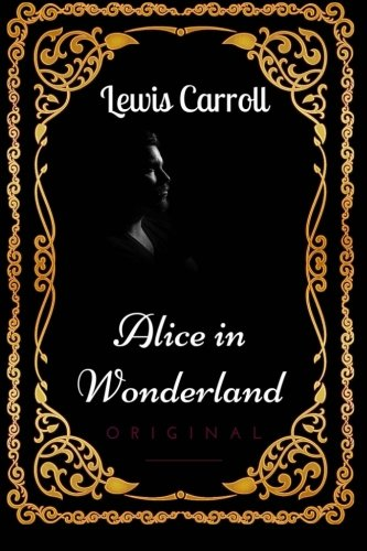 9781533617927 Alice In Wonderland By Lewis Carroll Illustrated