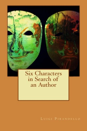 9781533618191: Six Characters in Search of an Author