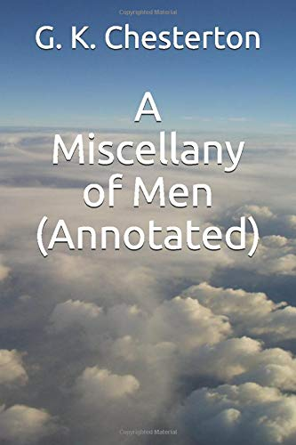 9781533619594: A Miscellany of Men (Annotated)