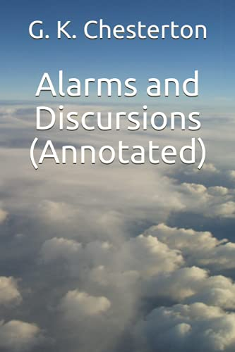 9781533619617: Alarms and Discursions (Annotated)