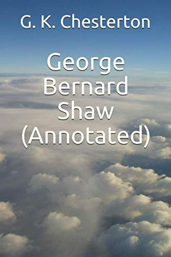 9781533620064: George Bernard Shaw (Annotated)