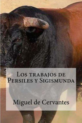 9781533620224: Los trabajos de Persiles y Sigismunda