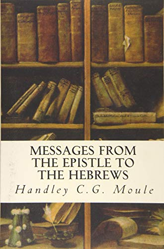 9781533621085: Messages from the Epistle to the Hebrews