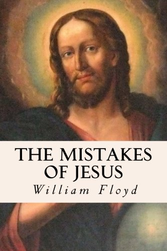 9781533621986: The Mistakes of Jesus