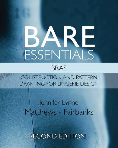 Bare Essentials: Bras - Second Edition: Matthews-Fairbanks, Mrs Jennifer