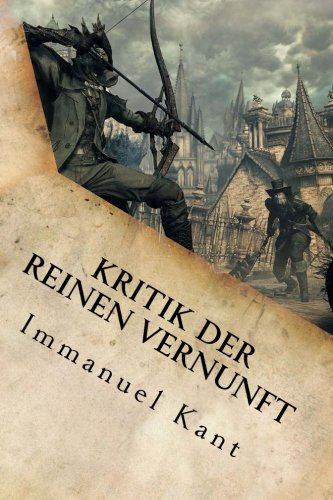 9781533629500: Kritik der reinen Vernunft (German Edition)