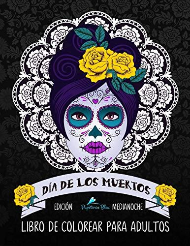 9781533630872: Dia De Los Muertos Libro De Colorear Para Adultos ...