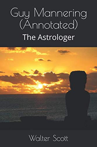 9781533635730: Guy Mannering (Annotated): The Astrologer