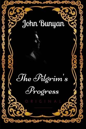 9781533637406: The Pilgrim's Progress: By John Bunyan - Illustrated