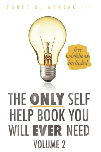 9781533641984: The Only Self Help Book You'll Ever Need (Volume 2)