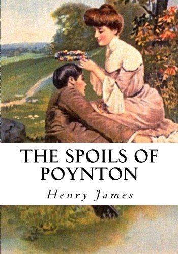 9781533649492: The Spoils of Poynton
