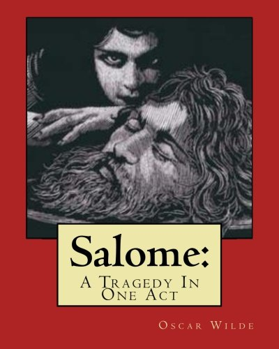 9781533650085: Salome:: A Tragedy In One Act