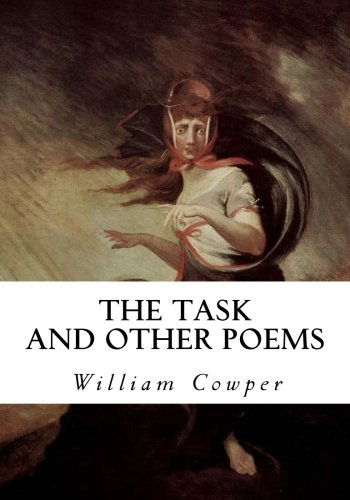 9781533650542: The Task and Other Poems (Classic Poetry)