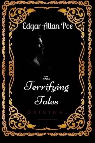 9781533653024: The Terrifying Tales: By Edgar Allan Poe - Illustrated
