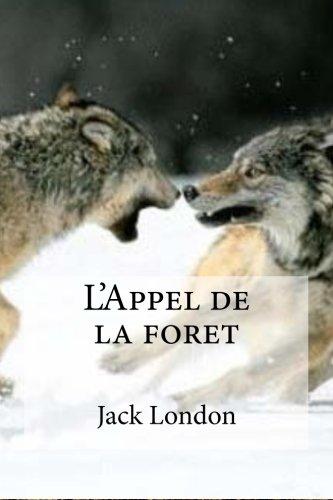 9781533653468: L'Appel de la foret (French Edition)