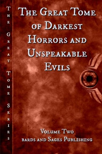 9781533655264: The Great Tome of Darkest Horrors and Unspeakable Evils: Volume 2 (The Great Tome Series)