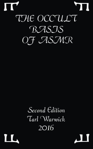 9781533656490: The Occult Basis of ASMR: Second Edition