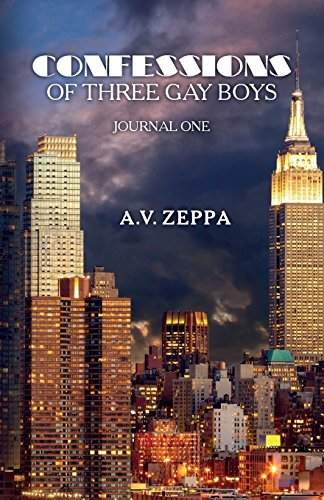 9781533660893: Confessions of Three Gay Boys: Journal One