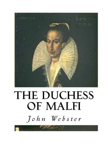 9781533667335: The Duchess of Malfi